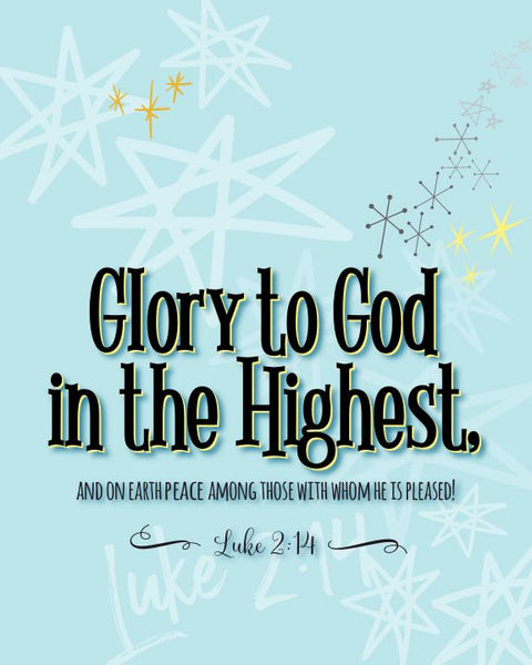 """Glory to God in the Highest"" 8 x 10 Paper Art Print"