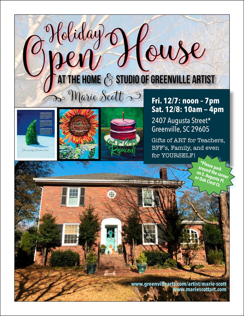 HOLIDAY OPEN HOUSE! December 7th and 8th