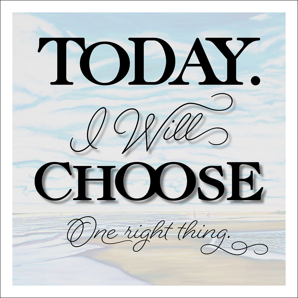 """Today I Will Choose"" 12 x 12 Paper Art Print"