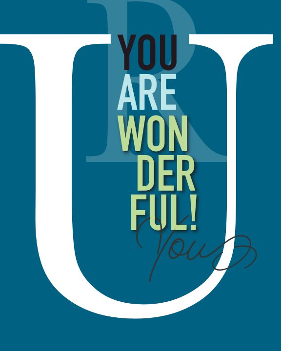 """You are Wonderful You"" 8 x 10 Paper Art Print"