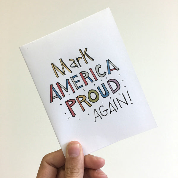Free Card Download: Mark America PROUD Again!