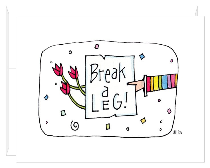 Break a Leg card