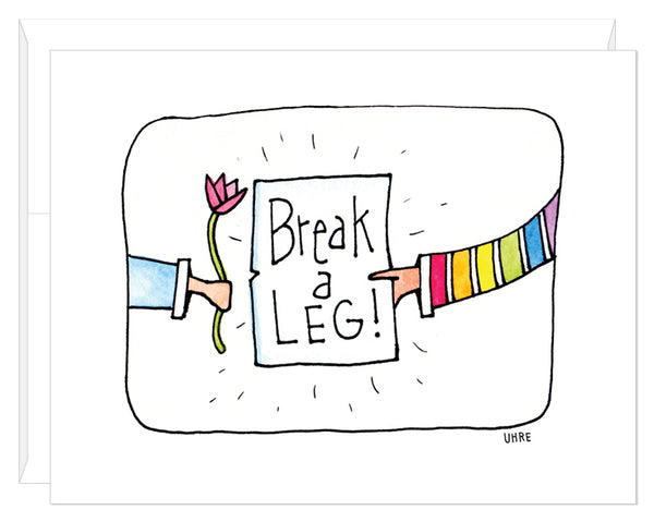Break a Leg II Card