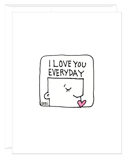 I Love You Everyday Valentine's Day card