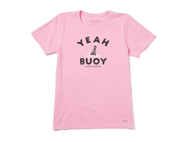 Life is Good Women's Crusher Tee - Yeah Buoy