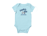 Life is Good Infant Crusher Baby Bodysuit - Feed Me