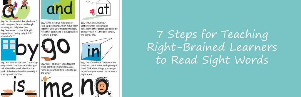 7 Steps for Teaching Right-Brained Learners to Read Sight Words