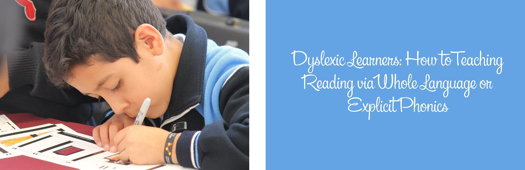 Dyslexic Learners: How to Teaching Reading via Whole Language or Explicit Phonics
