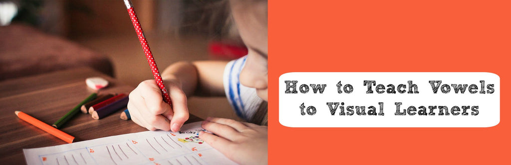 How to Teach Vowels to Visual Learners