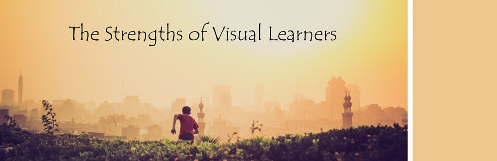 The Strengths of Visual Learners