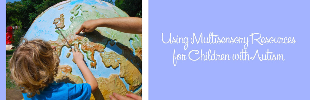 Using Multisensory Resources for Children with Autism