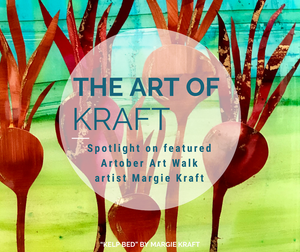 The Art of Kraft: Artist Spotlight on Margie Kraft