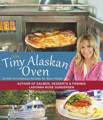 MY TINY ALASKAN OVEN COOKBOOK