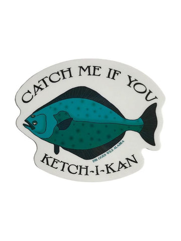 CATCH ME IF YOU KETCH-I-KAN STICKER