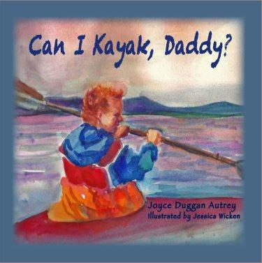 CAN I KAYAK, DADDY? PAPERBACK