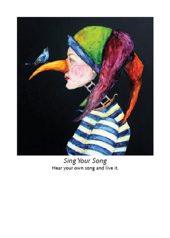 SING YOUR SONG ART CARD