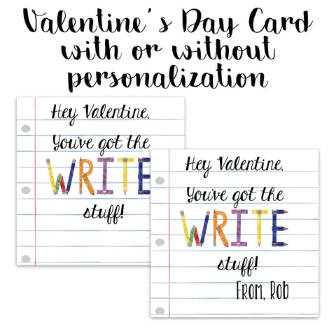"You've Got The ""Write"" Stuff Valentine Card"