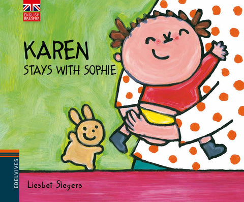 Karen stays with Sophie
