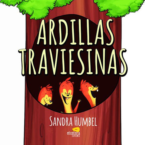 Ardillas Traviesinas