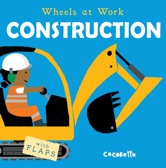 CONSTRUCTION (Wheels at Work)
