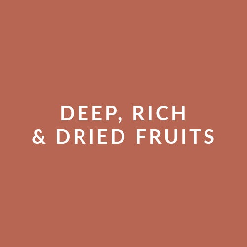 Deep, Rich & Driend Fruit
