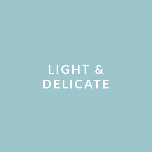 Light & Delicate