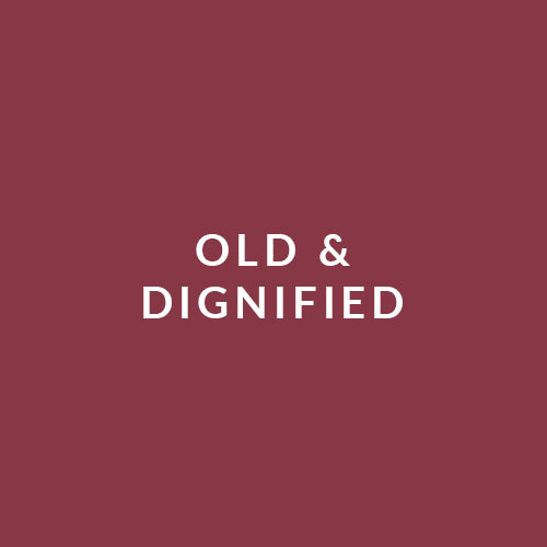 Old & Dignified