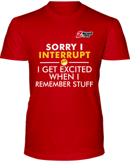 Sorry I interrupt, I get excited when I remember stuff - 2WICKEDtees