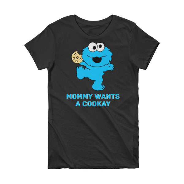 Mommy Wants A Cookay