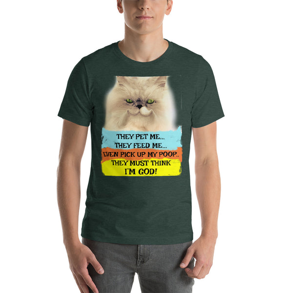 Cats Must Think They're God Ring-Spun Cotton Funny Unisex T-Shirt - Beach Rustic