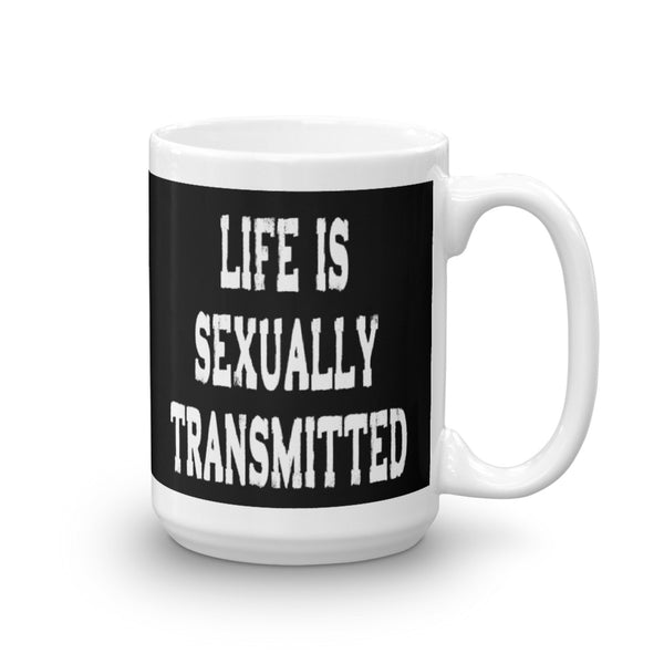 Life Is Sexually Transmitted Funny Coffee Mug - Red & White on Black - Beach Rustic
