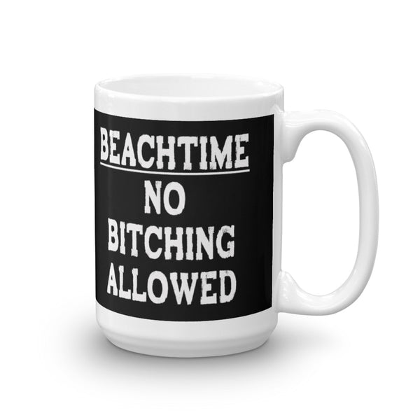 Beachtime - No Bitching Allowed Coffee Mug - Beach Rustic Artisan Country Decor