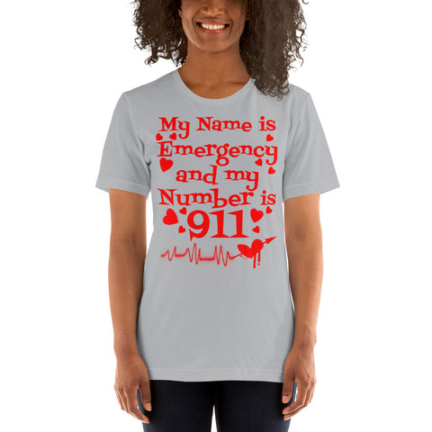 My Name Is Emergency and My Number is 911 - Short-Sleeve Unisex T-Shirt - Beach Rustic