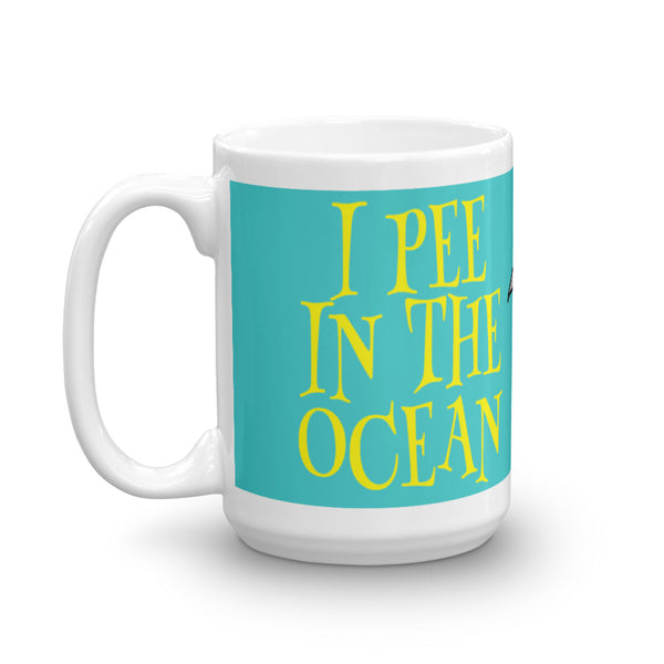 I Pee In The Ocean Coffee Mug - Beach Rustic Artisan Country Decor