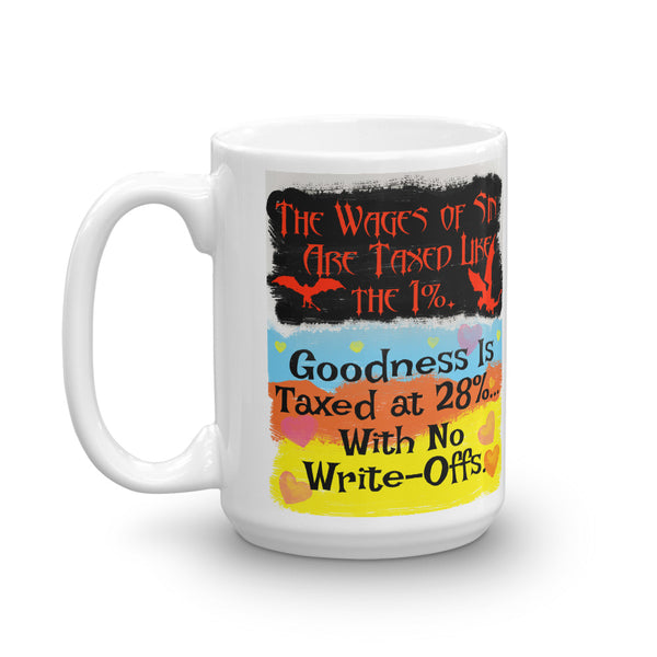 The Wages of Sin Are Taxed Like the 1%  Coffee Mug - Beach Rustic Artisan Country Decor