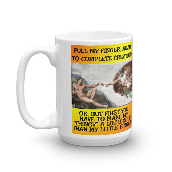"First You Have to Make My ""Thingy"" a Lot Bigger Funny Coffee Mug - Beach Rustic Artisan Country Decor"