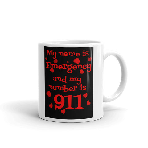 Funny Coffee Mug - My Name Is Emergency and My Number is 911 - Beach Rustic