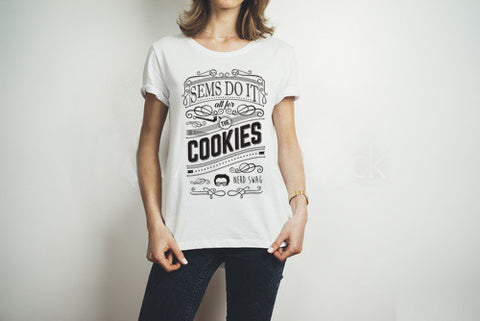 SEMs Do It All For the Cookies Women's T-shirt