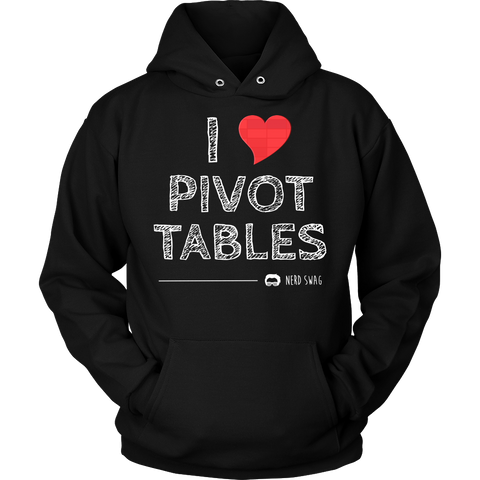 I Love Pivot Tables Hooded Sweatshirt