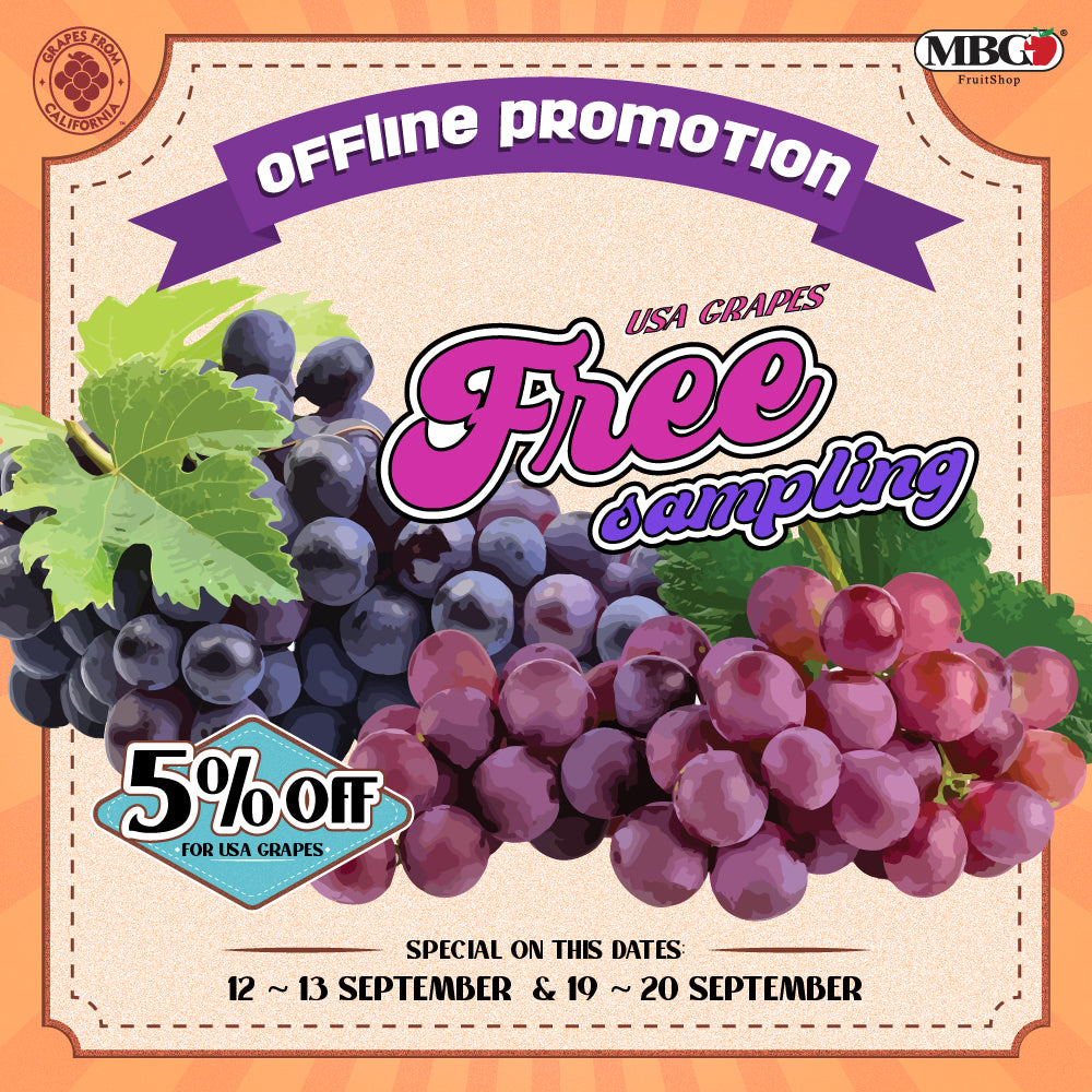 GET EXTRA 5% DISCOUNT FOR GRAPES & FREE SAMPLING AT OUR OUTLET!