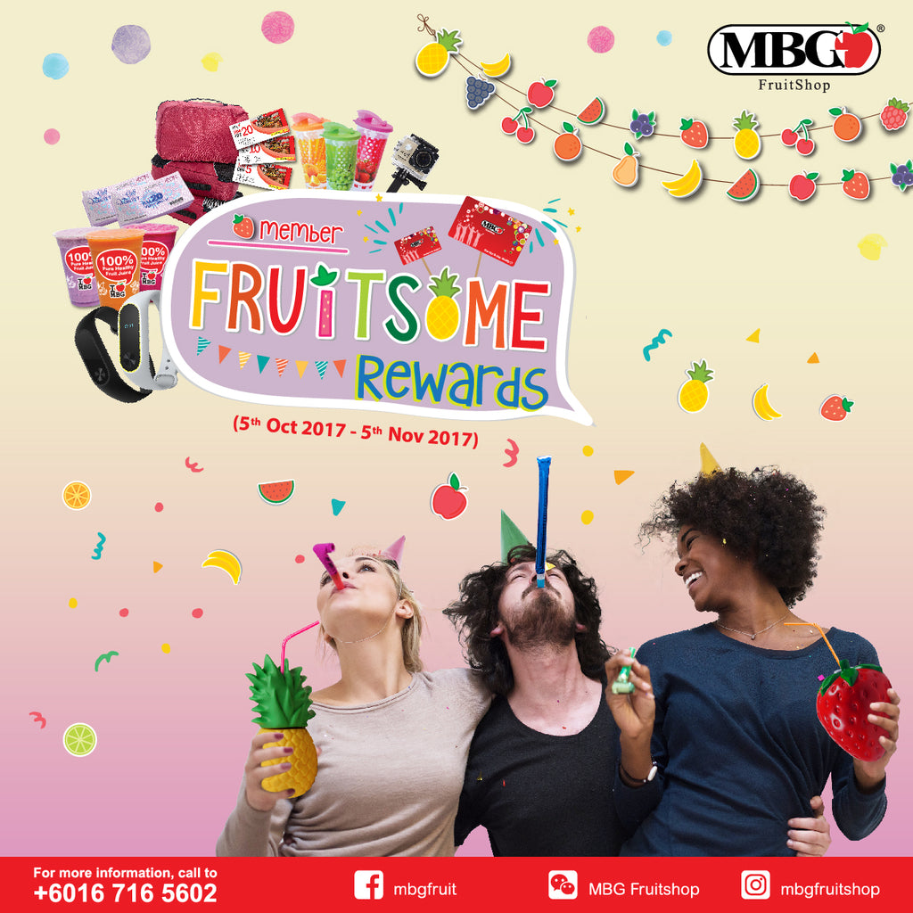 MBG FRUITSOME REWARDS 2017 IS HERE!