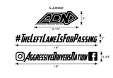 The Left Lane Is For Passing / ADN Lil Decal Pack