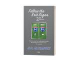 Follow the Exit Signs 2nd Edition (Mentee Set)