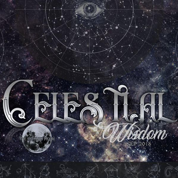 The Witches Moon™ - Celestial Wisdom - September 2018