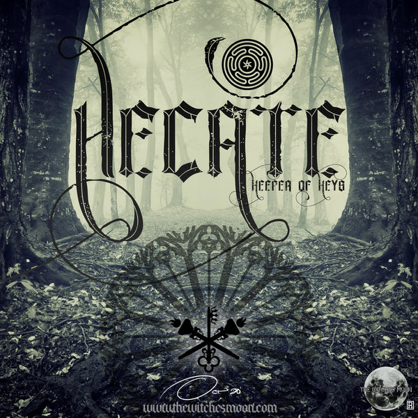 The Witches Moon® - Hecate - Keeper of Keys - October 2020