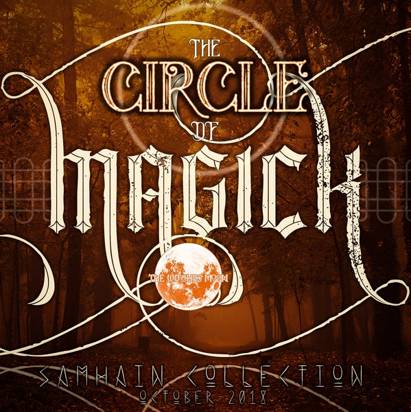 The Witches Moon™ - Circle of Magick - October 2018