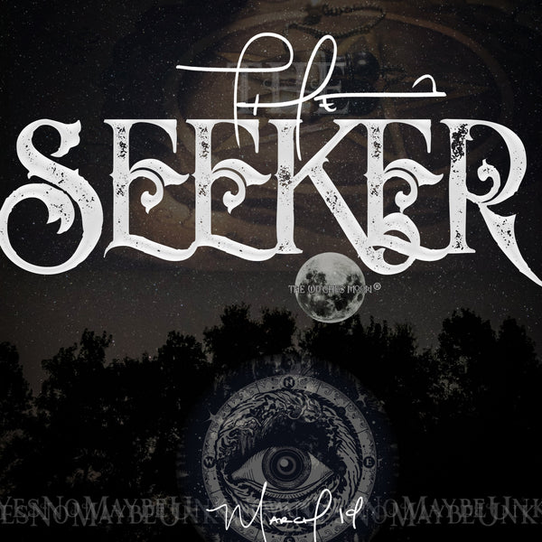 The Witches Moon® - The Seeker - March 2019