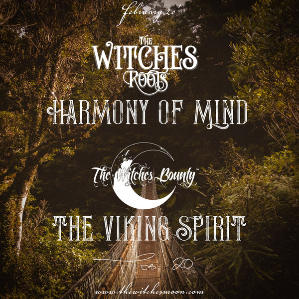 The Witches Roots™ & The Witches Bounty™ February 2020 Themes Revealed!