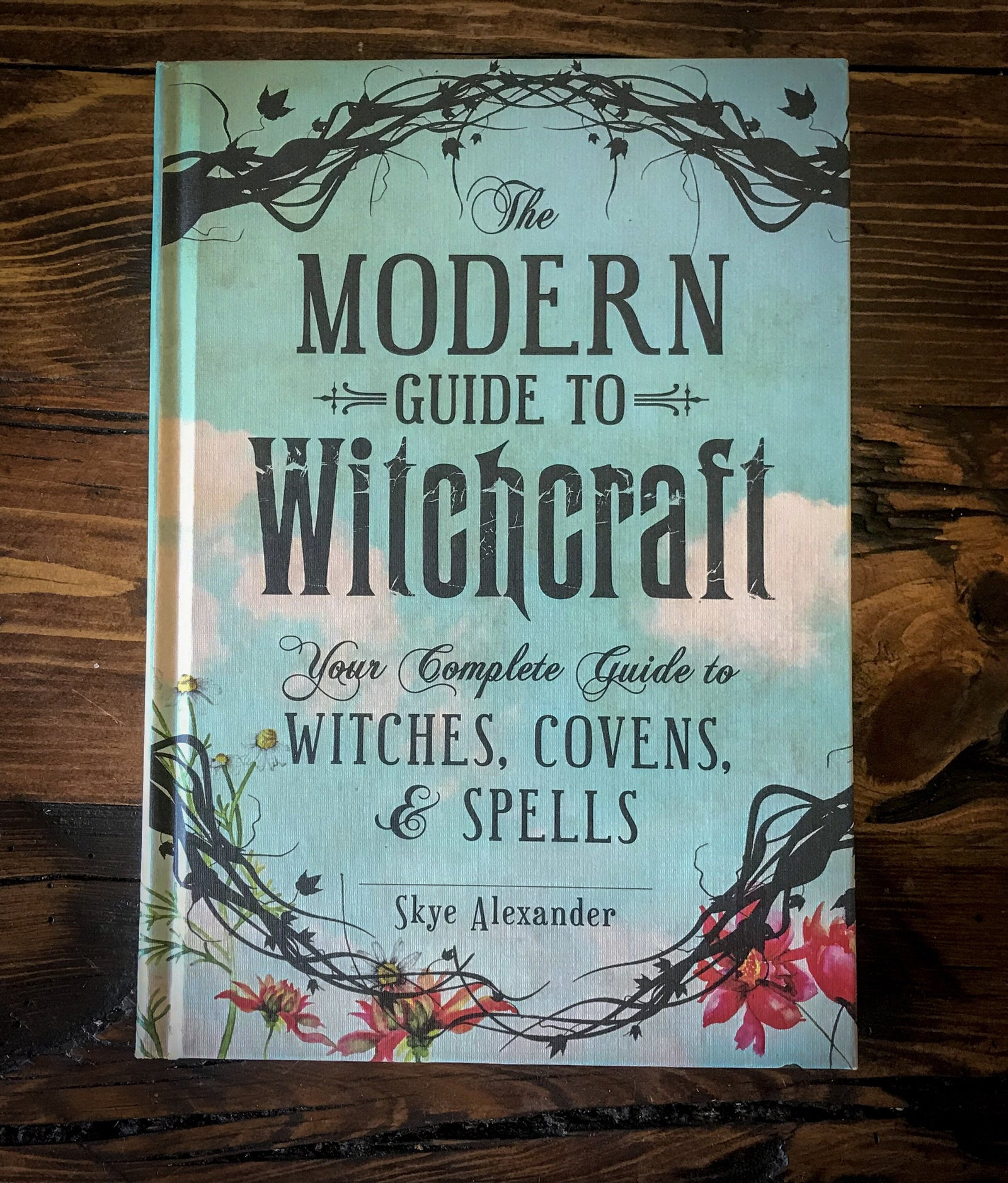 The Modern Guide to Witchcraft Book