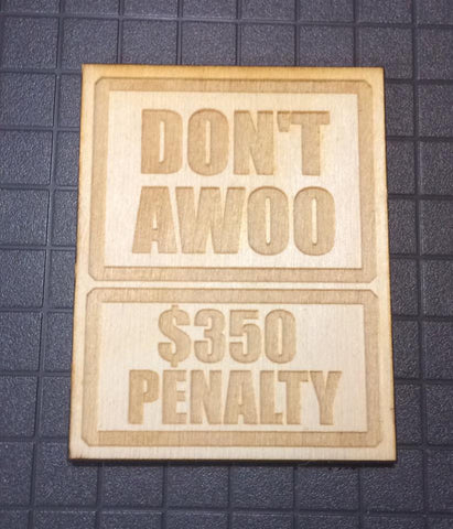 Don't Awoo Fine Sign - WoodPatch